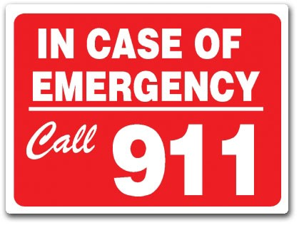 Sign that says In Case of Emergency Call 911