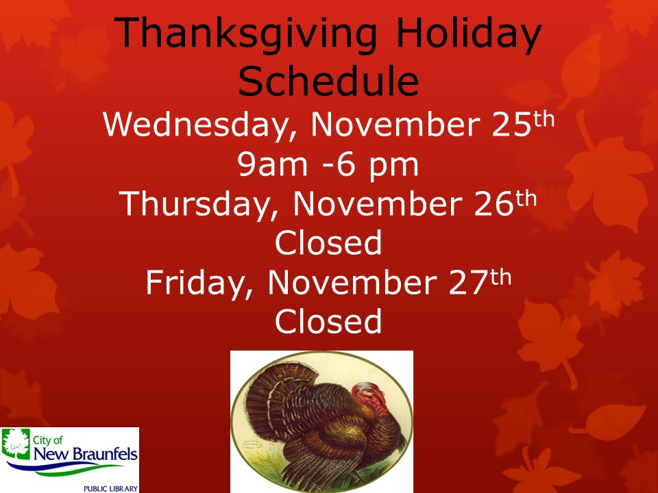 Thanksgiving Holiday Schedule
