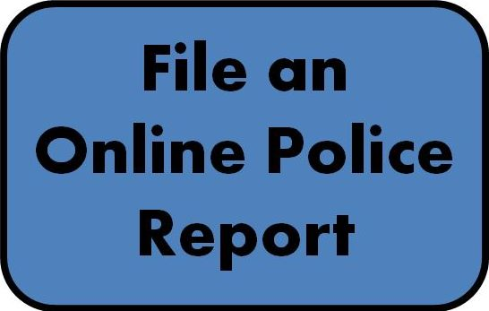 File an Online Police Report Button 1.JPG